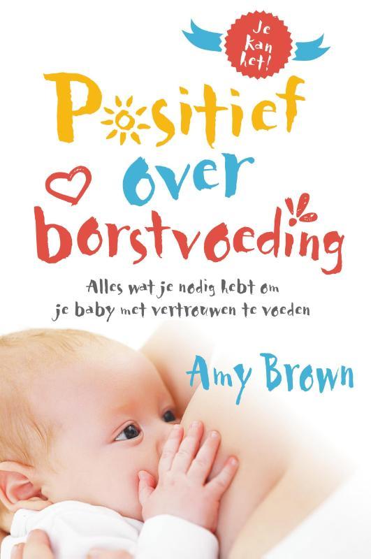 Positief over borstvoeding