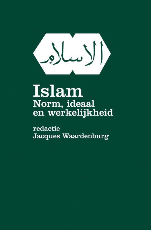 Islam, norm ideaal en werkelijkheid
