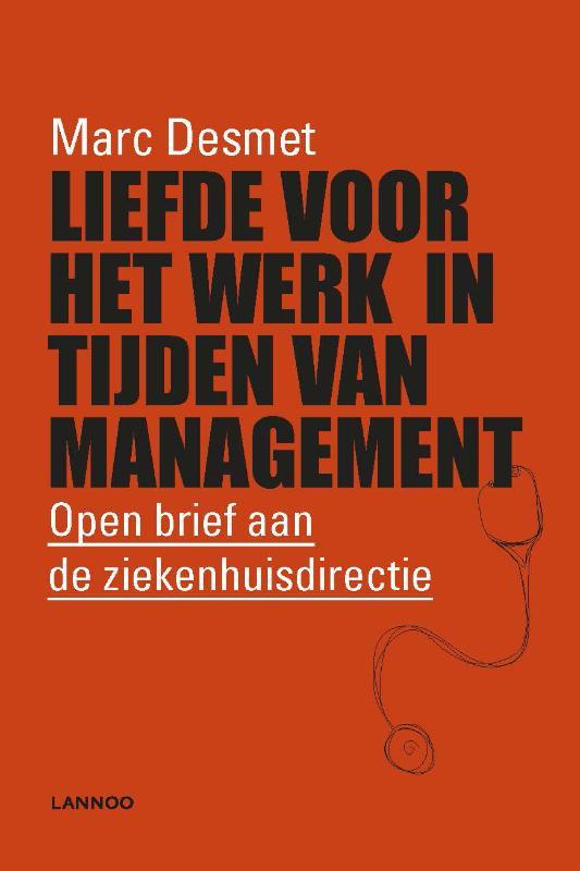 Liefde voor het werk in tijden van management