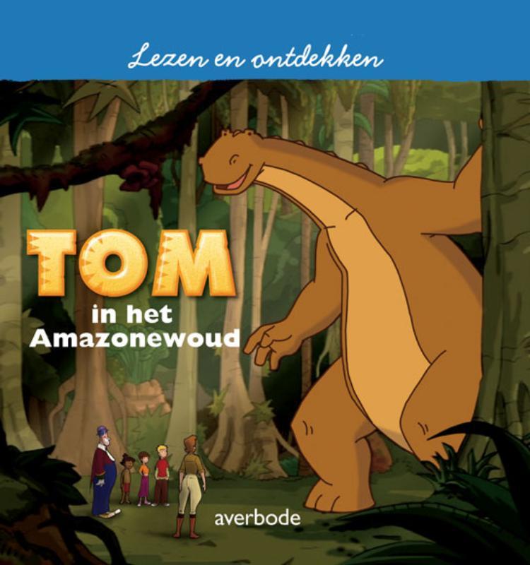Tom in het Amazonewoud
