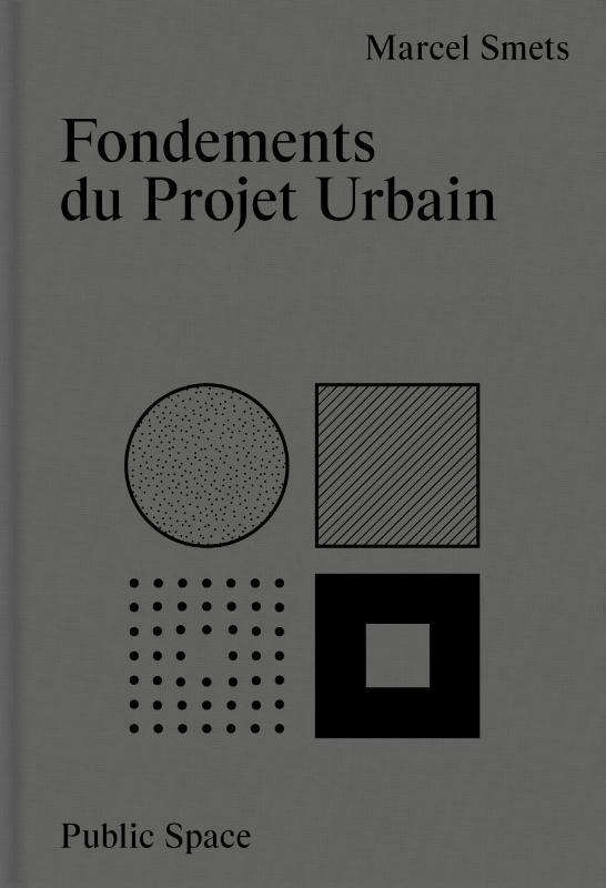 Fondements du projet urbain