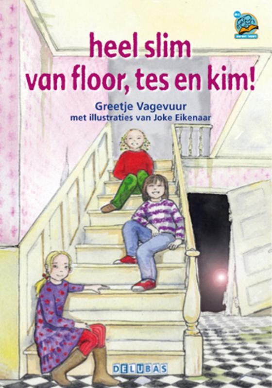 Heel slim van Floor, Tes en Kim