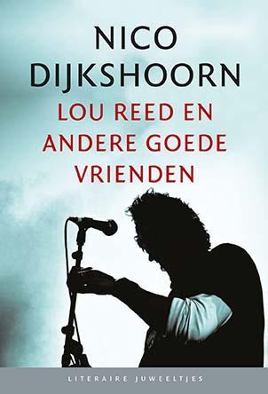 Lou Reed en andere goede vrienden (set 10 ex.)