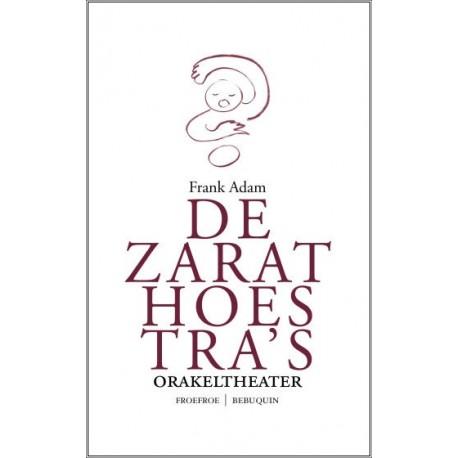 De Zarathoestra's