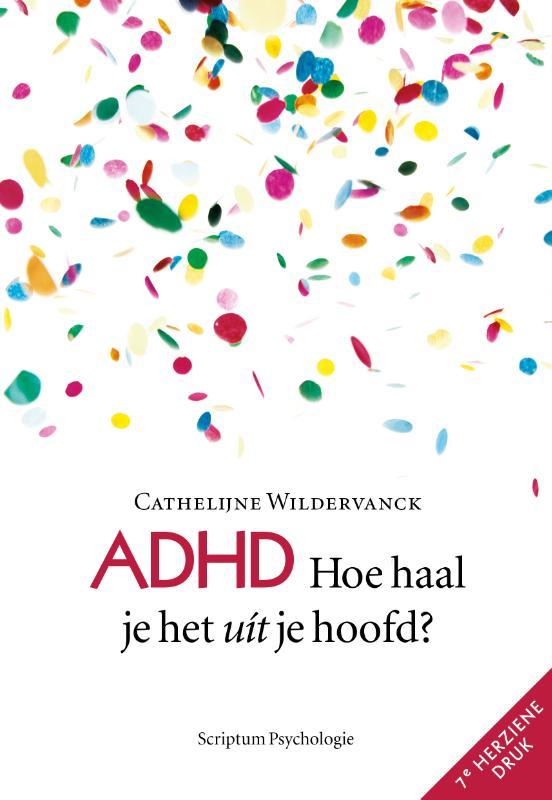 ADHD, hoe haal je het uit je hoofd?