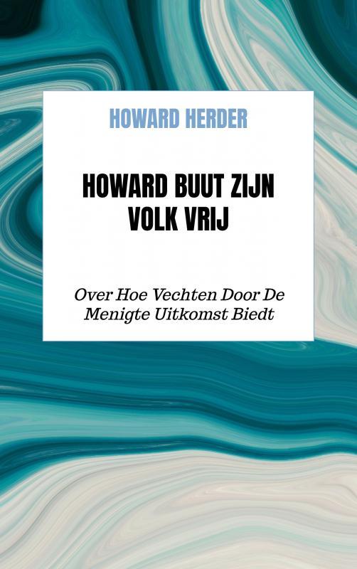 Howard Buut Zijn Volk Vrij