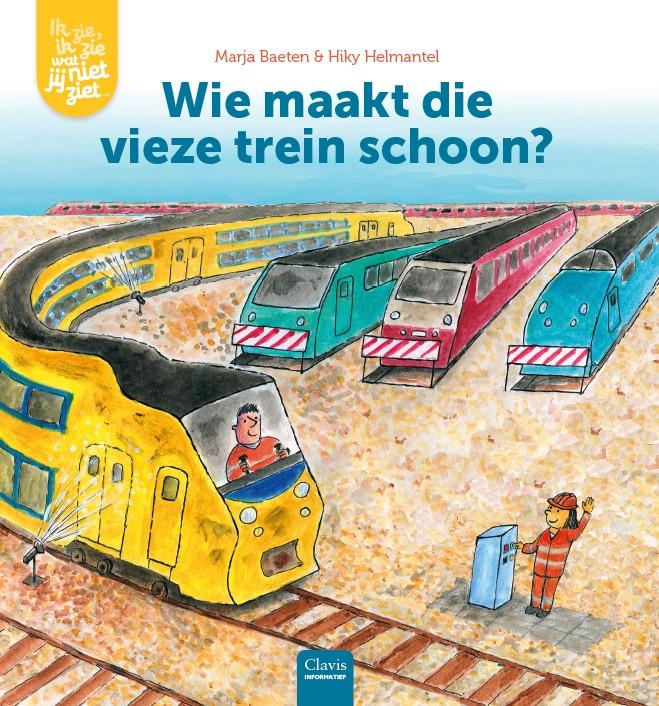 Ik zie, ik zie wat jij niet ziet ... Wie maakt die vieze trein schoon?