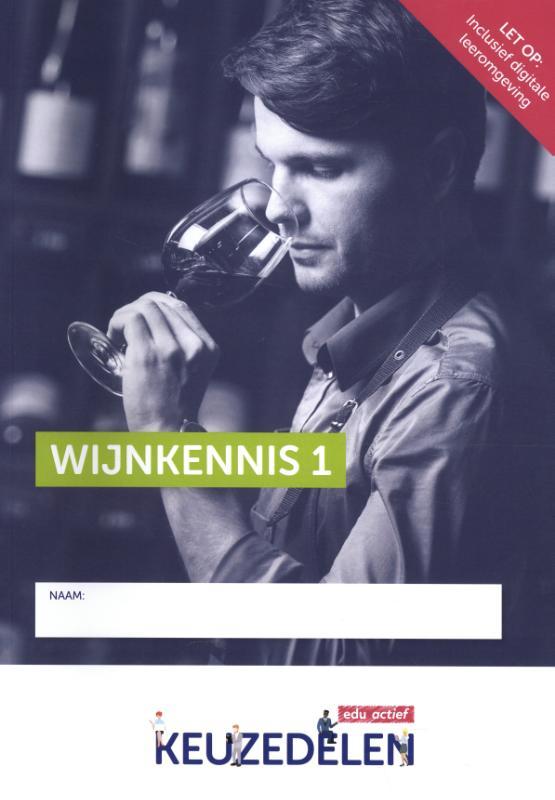 Keuzedeel Wijnkennis I