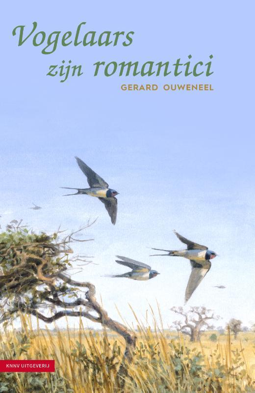 Vogelaars zijn romantici