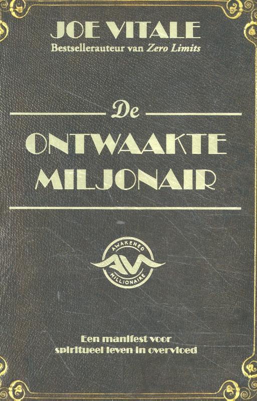 De ontwaakte miljonair
