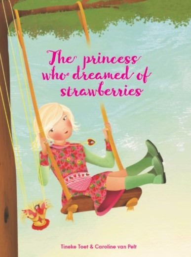 The princess who dreamed of strawberries