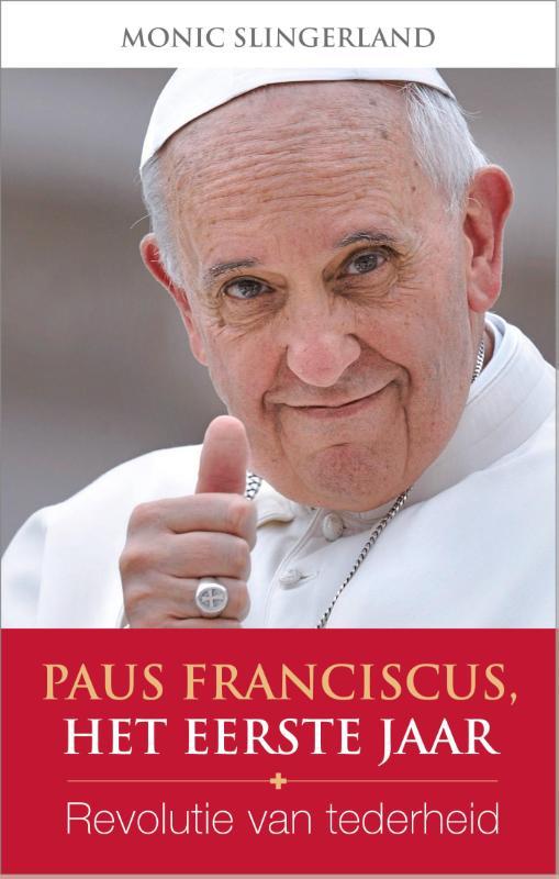 Paus Franciscus, het eerste jaar