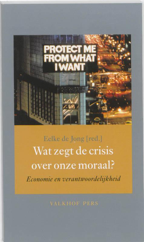 Wat zegt de crisis over onze moraal?