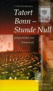 Tatort Bonn - Stunde Null