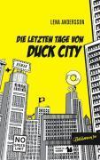 Die letzten Tage von Duck City