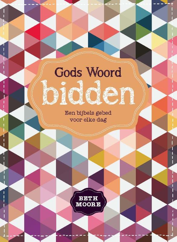 Gods Woord bidden