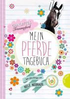 Charlottes Traumpferd - Mein Pferde Tagebuch