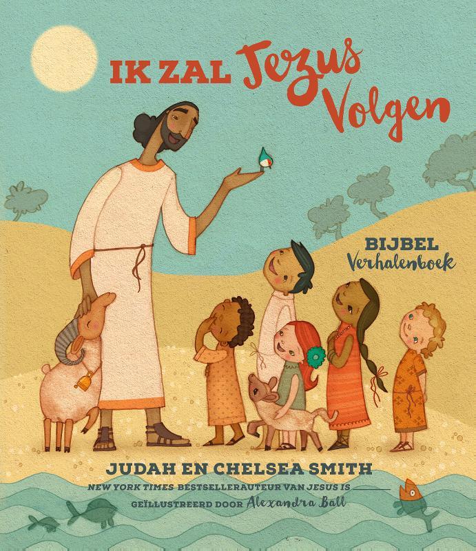 Ik Zal Jezus Volgen Bijbel Verhalenboek
