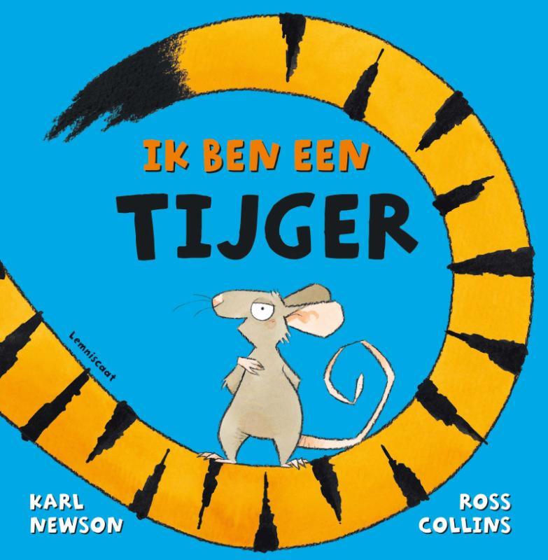 Ik ben een tijger