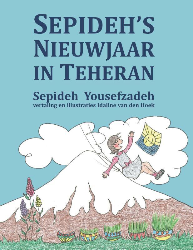 Sepideh's Nieuwjaar in Teheran
