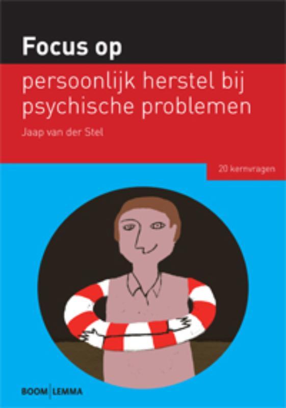 Focus op persoonlijk herstel bij psychische problemen