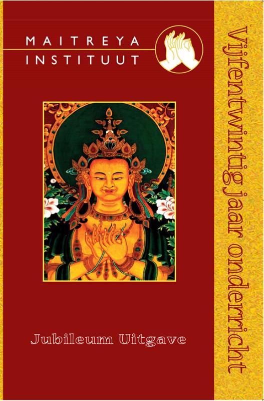 Maitreya Instituut 25 jaar onderricht