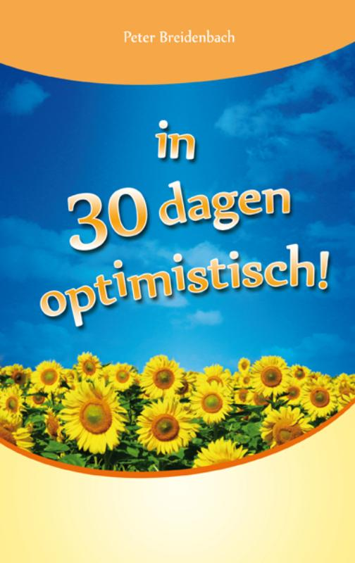In 30 dagen optimistisch