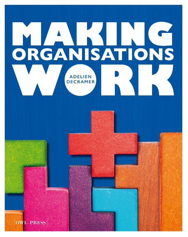 Making organisations work
