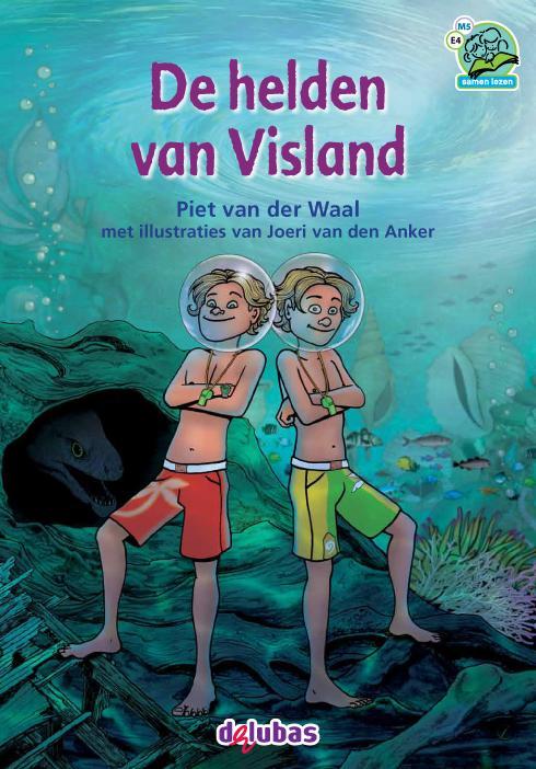 De helden van Visland