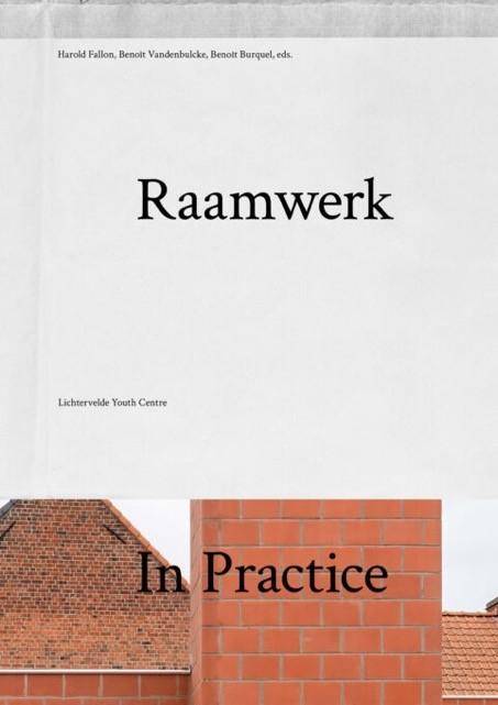 Raamwerk In Practice