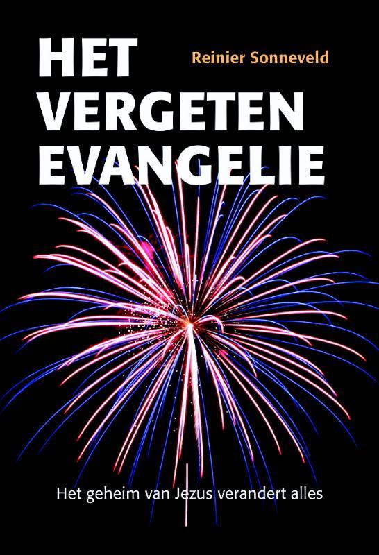 Het vergeten evangelie