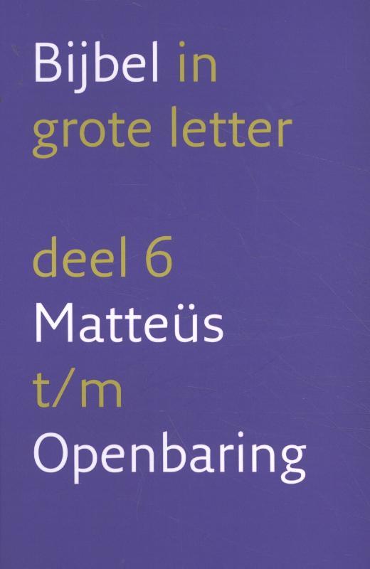 6 Matteüs t/m Openbaring
