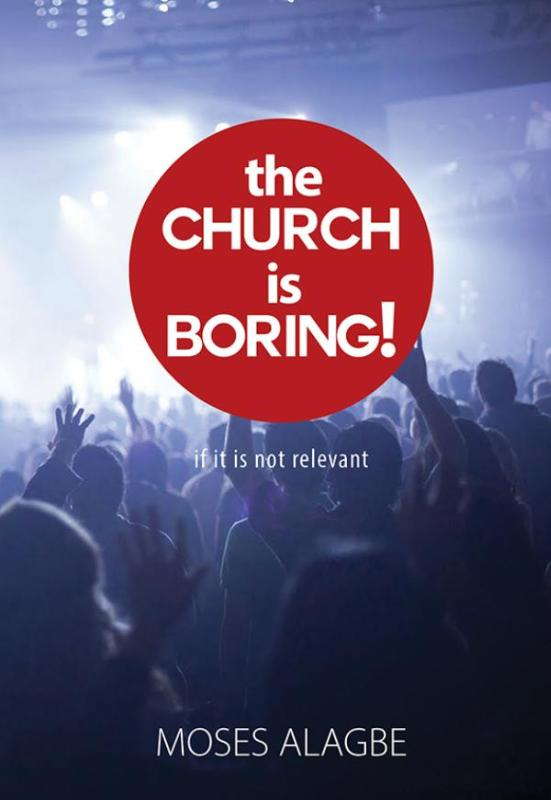 The Church is Boring!