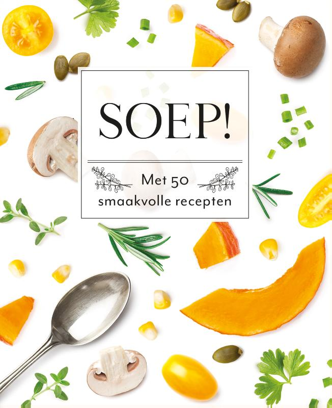Soep! - Fresh & Healthy