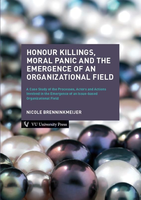 Honour Killings, Moral Panic and the Emergence of an Organizational Field