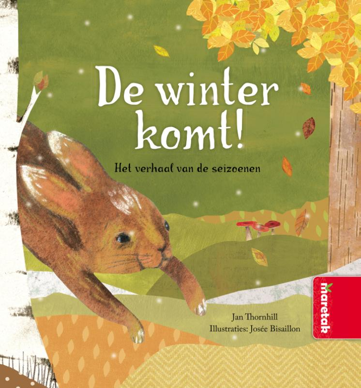 De winter komt! Het verhaal van de seizoenen