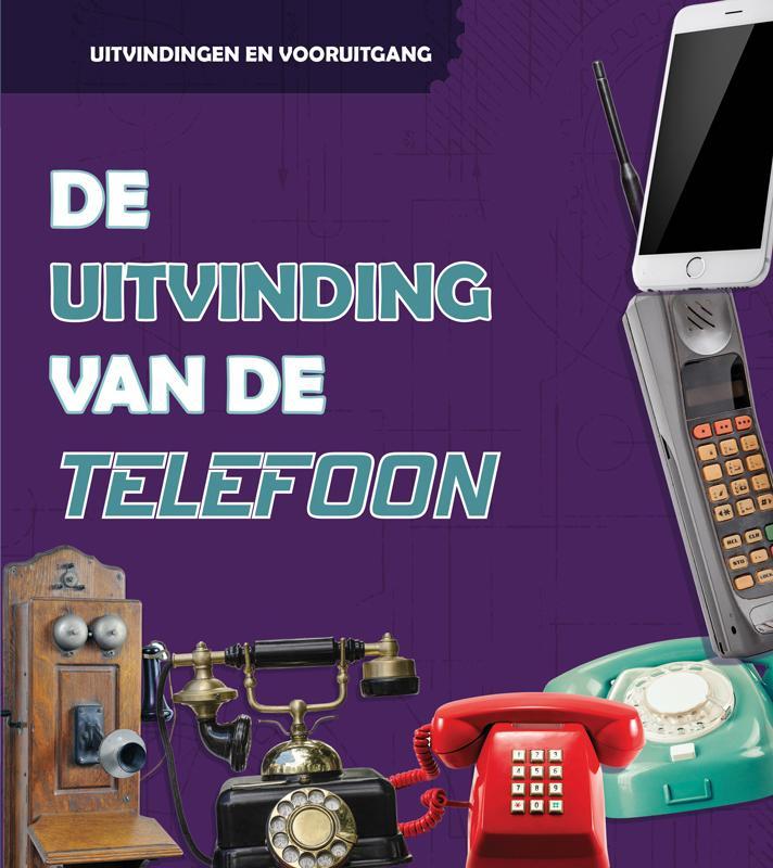 De uitvinding van de telefoon