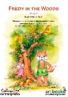Fredy the Fox Story 03. FREDY IN THE WOODS