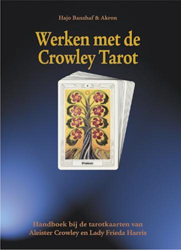 Werken met de Crowley Tarot
