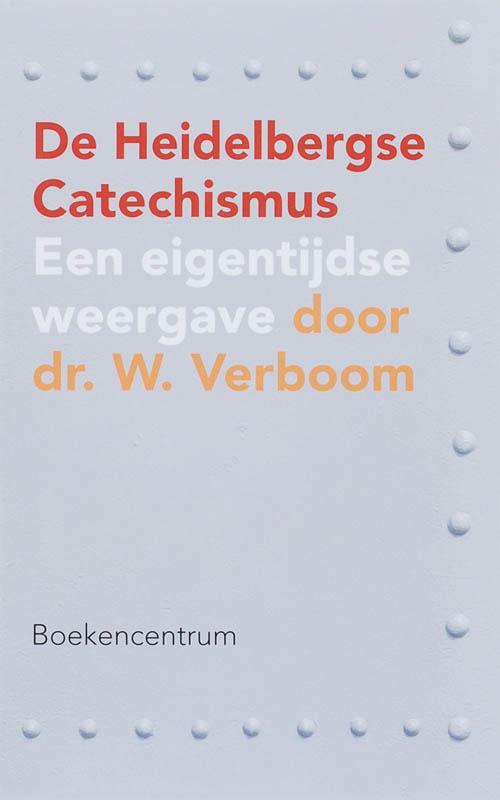 De Heidelbergse Catechismus