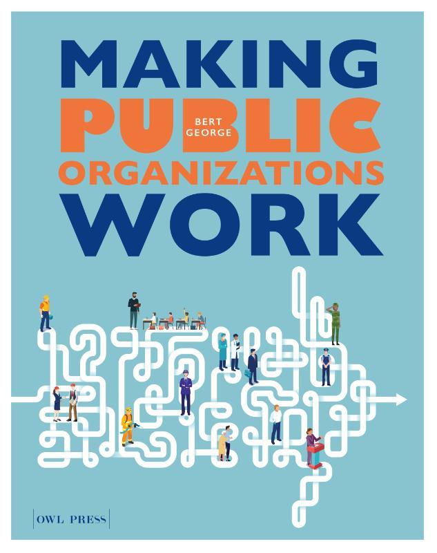 Making Public organizations work