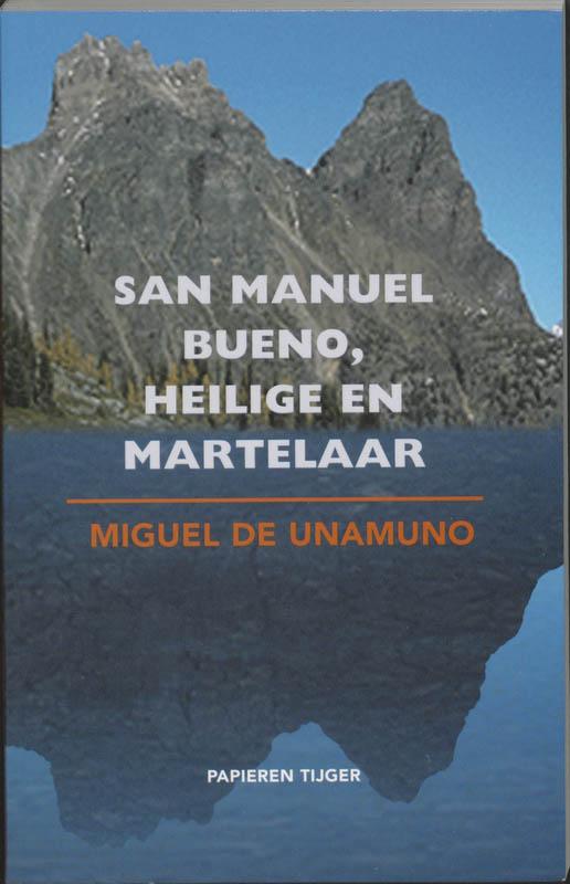 San Manuel Bueno, heilige en martelaar
