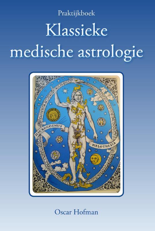 Praktijkboek klassieke medische astrologie