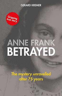Anne Frank betrayed