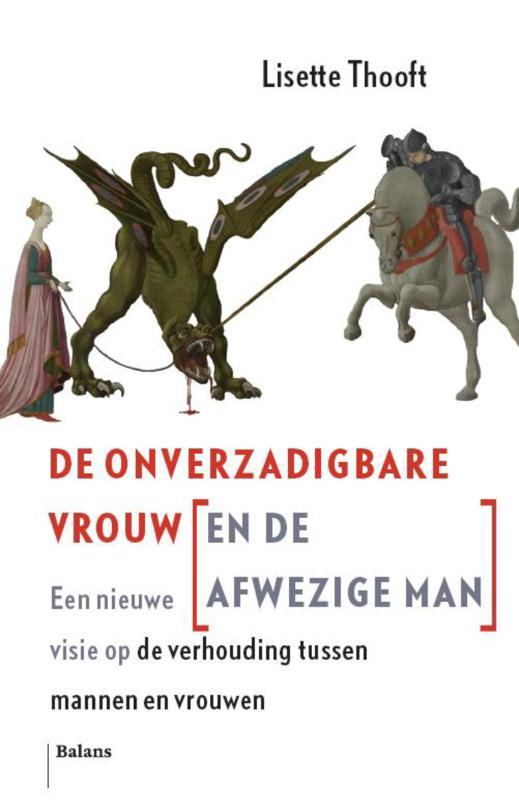 De Onverzadigbare Vrouw (en de Afwezige Man)