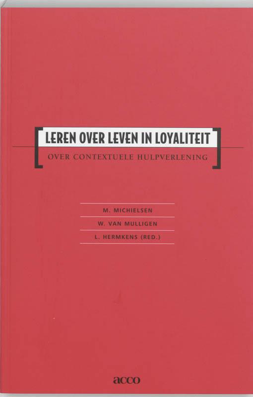 Leren over leven in loyaliteit