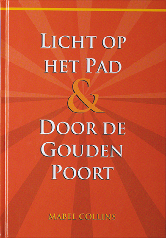 Licht op het Pad & Door de Gouden Poort