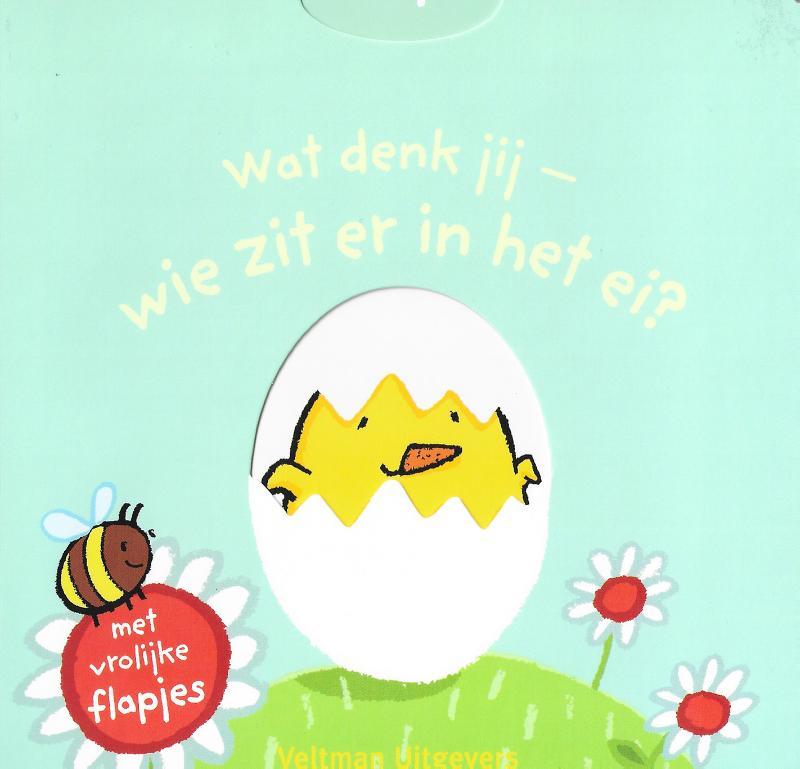 Wat denk jij - wie zit er in het ei?