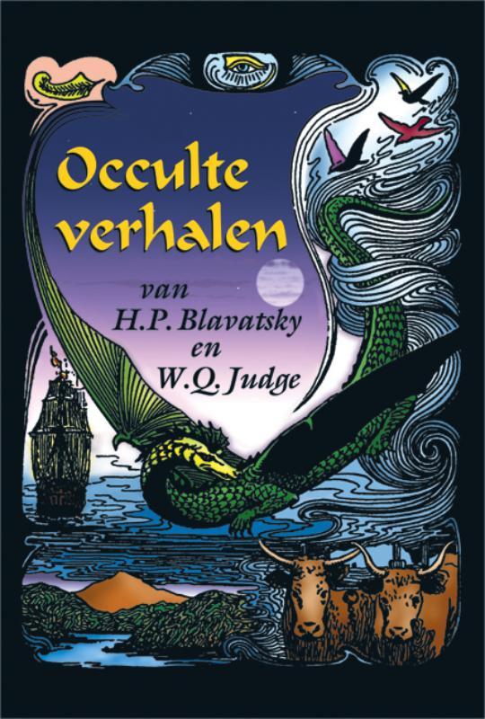 Occulte verhalen van H.P. Blavatsky & W.Q. Judge