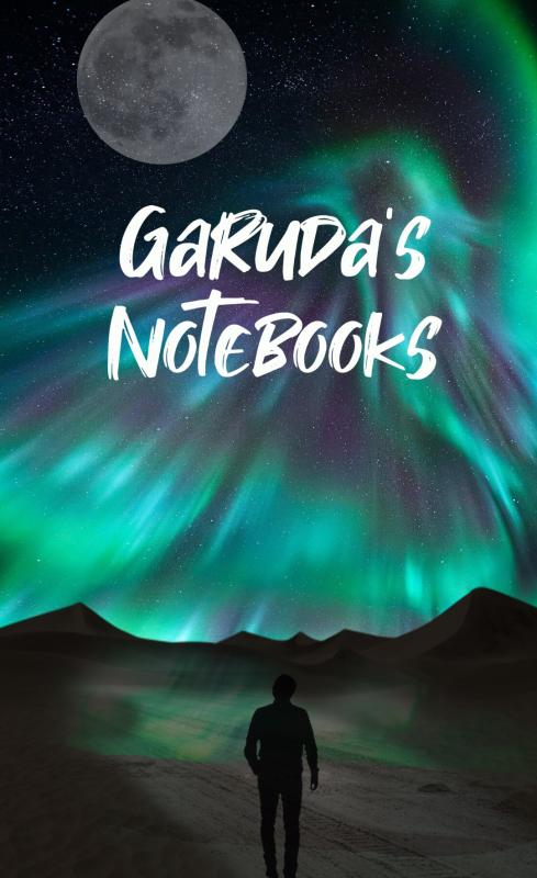 Garuda's notebooks